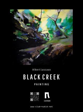 Poster A. Lascaux \\\'Black Creek 1- 01\\\'